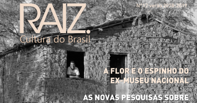 REVISTA RAIZ 12 a flor e o espinho do Museu Nacional