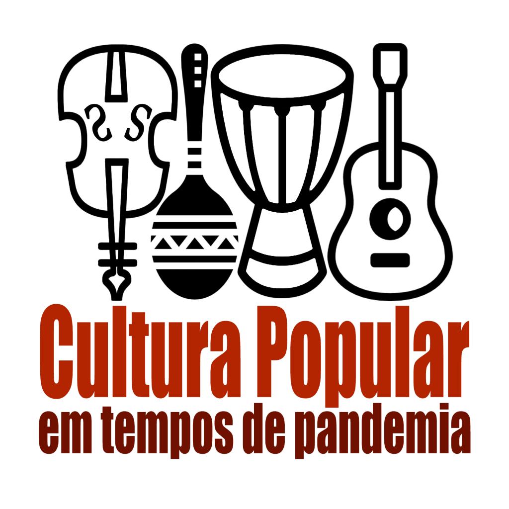 Cultura Popular na Pandemia - Revista Raiz